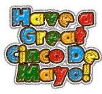 have a great cinco de mayo