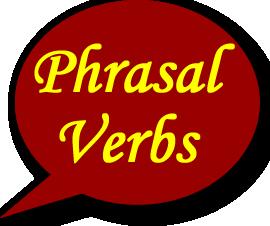 Click on  Phrasal verbs