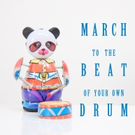 To the beat of your own drumg
